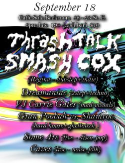 Thrashtalk and Smashcox at Jale with visuals by Carrie Gates - Saturday, 18 September 2010 - Poster by Jon Vaughn