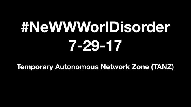 NeWWWorlDisorder - July 29 2017 on Facebook