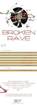 Broken Rave - Flyer for Saskatoon Rave 2006