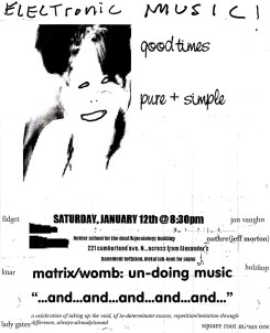 Electronic Music! good times pure + simple - Flyer for Electronic Music Event in Saskatoon