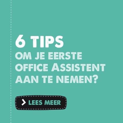 6 tips over een office assistent