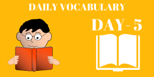 Daily 10 Most Important English Vocabulary Day-5