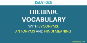 Important The Hindu Vocabulary Day-33 With Hindi Meaning