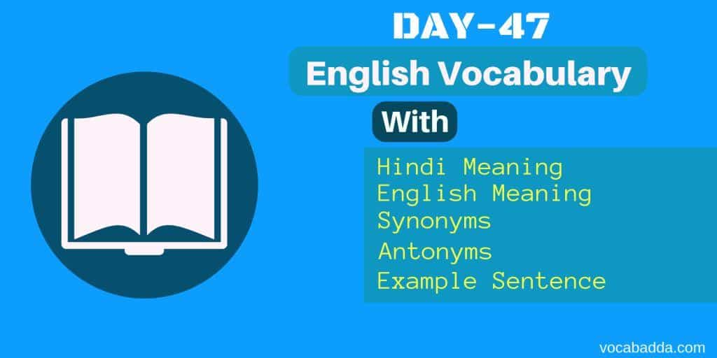 Important English words for CAT, XAT, GMAT, SSC, IBPS PO Exams