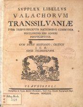 Supplex Libellus Valachorum Transsilvaniae Cluj 1791