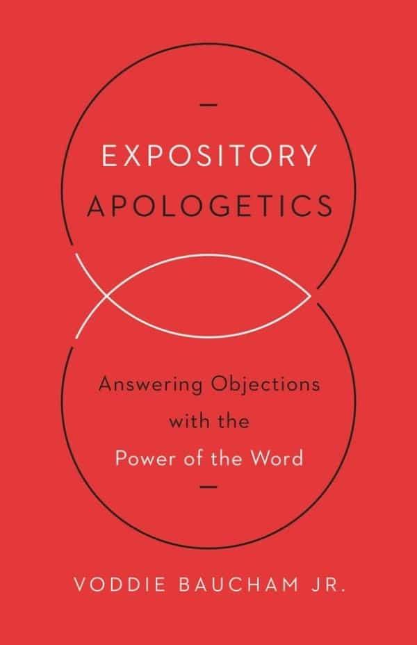 Expository Apologetics Book