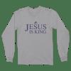 Jesus Is King Long Sleeve