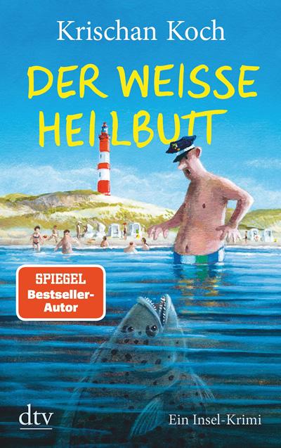 Krischan Koch : Der weiße Heilbutt