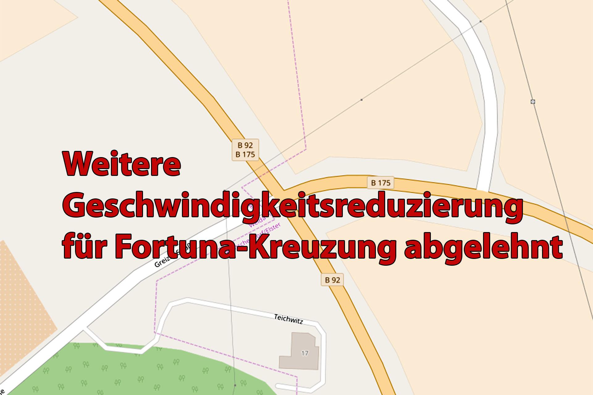Weitere Geschwindigkeitsreduzierung für Fortuna-Kreuzung abgelehnt