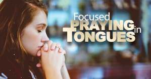 Long stretch of time praying in tongues