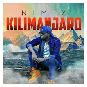 Nimix Kilimanjaro Lyrics