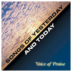 Songs Of Yesterday and Today