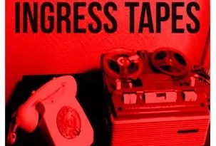 Ingress Tapes Poster Fantasy-303x450
