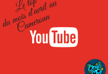 Le top Youtube en avril au Cameroun