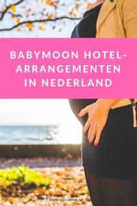 Leukste Babymoon bestemmingen, hotels en arrangementen in Nederland
