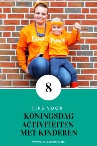 Koninggsdag activiteiten en tips voor peuters kleuters en kinderen