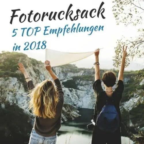 Fotorucksack - 5 TOP Empfehlungen in 2018