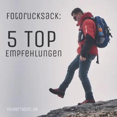 Fotorucksack - 5 TOP Empfehlungen