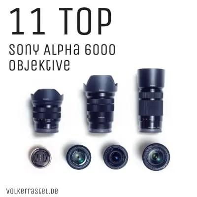 Sony Alpha 6000 Objektive