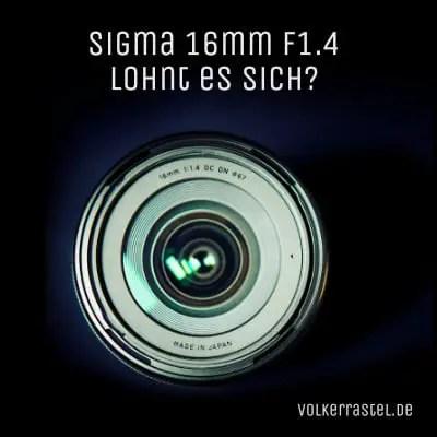 Sigma 16 F1.4 Lichtstarkes Sony E-Mount Objektiv