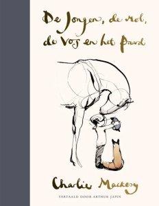 De jongen, de mol, de vos en het paard De jongen, de mol, de vos en het paard