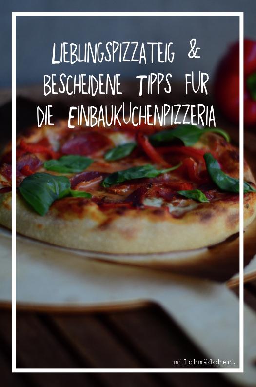 Pizzateig mit Lievito Madre | milchmädchen.
