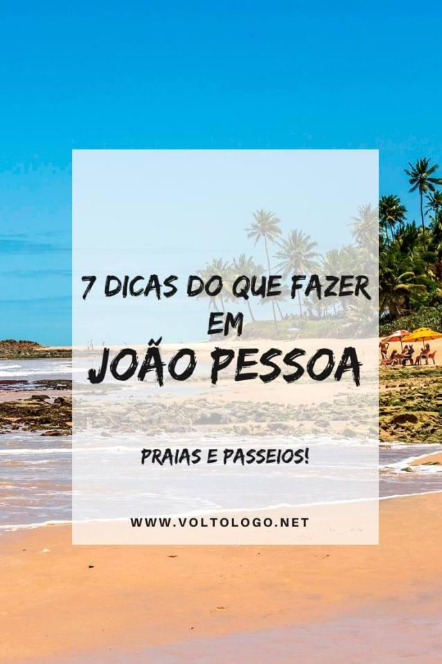 O que fazer em João Pessoa, na Paraíba: Dicas com os melhores passeios, praias, atrações e pontos turísticos da cidade. [Inclui roteiro de 3 dias ou mais!]