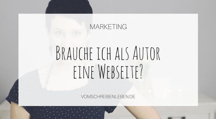Webseite erstellen: Brauchst du eine Webseite als Autor?