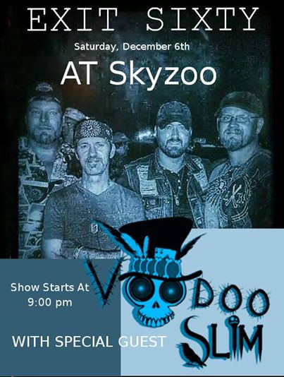 Exit Sixty with Voodoo Slim @ Skyzoo
