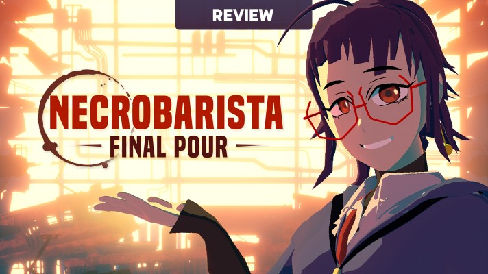 Necrobarista: Final Pour (Switch) Review