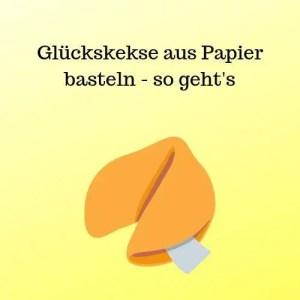 Glückskekse aus Papier basteln - so geht's
