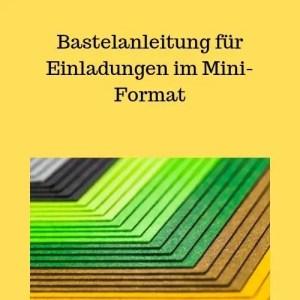 Bastelanleitung für Einladungen im Mini-Format