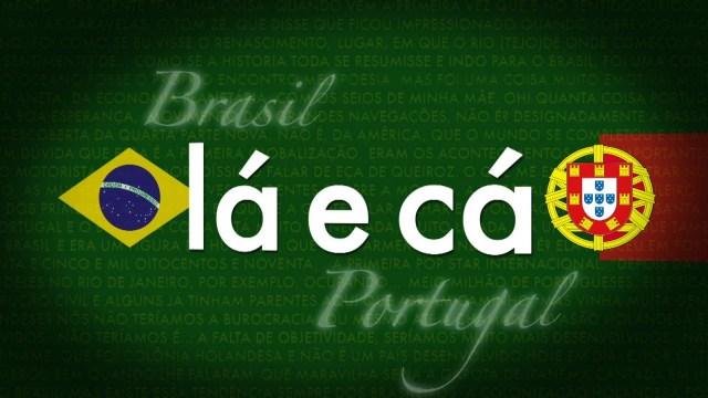 Brasil e Portugal