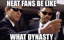Heat fans be like