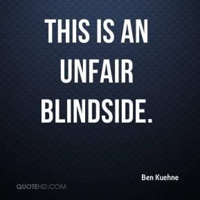 Unfair Blindside