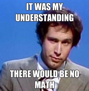 It was my understanding