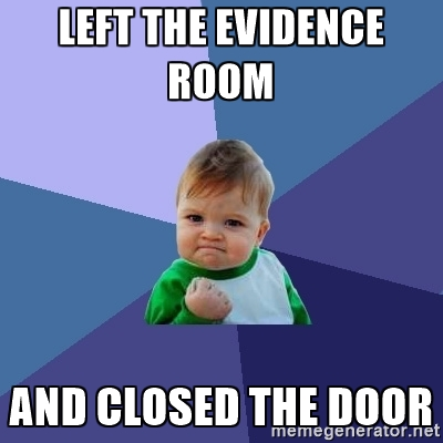 left the evidence room