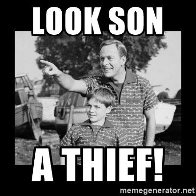 look-son-a-thief