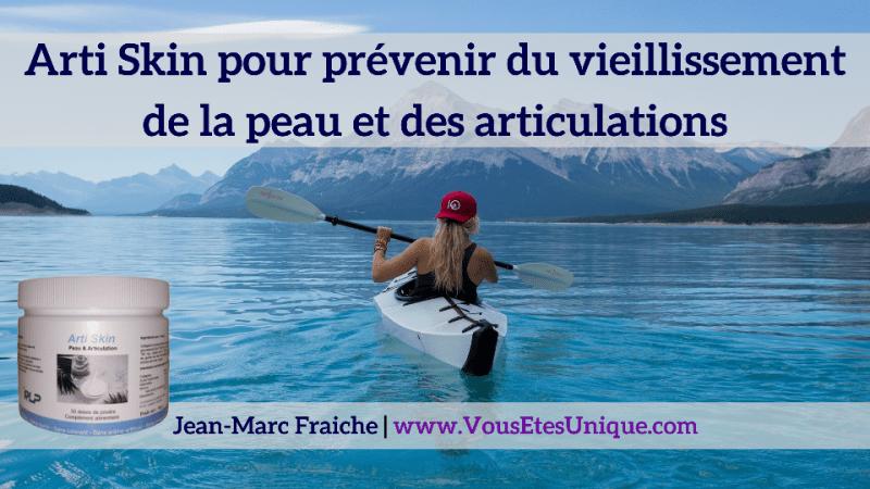 Arti-Skin-peau-articulation-Jean-Marc-Fraiche-VousEtesUnique.com