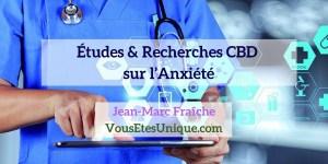 Recherches-Etudes-CBD-et-l-anxiete-Jean-Marc-Fraiche-Hemp-Herbals-HB-Naturals