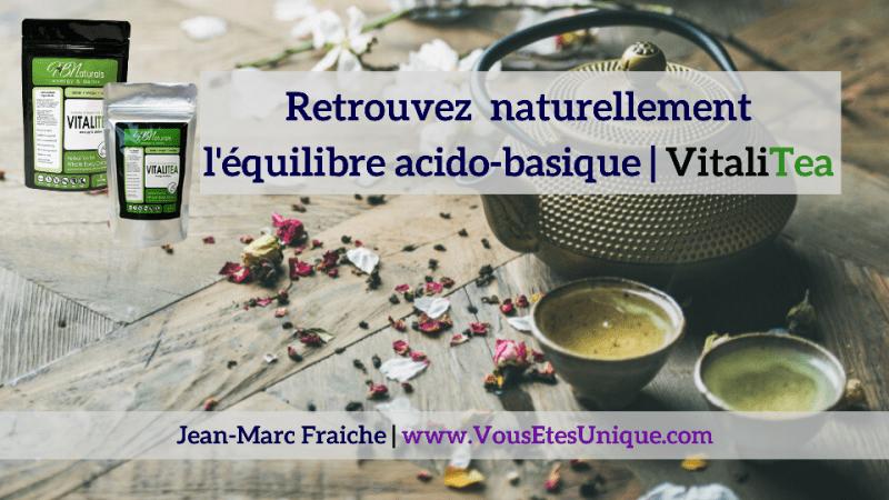 Vitalitea-equilibre-acido-basique-Jean-Marc-Fraiche-VousEtesUnique.com