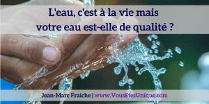 l-eau-et-la-vie-Jean-Marc-Fraiche-VousEtesUnique.com
