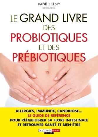 le-grand-livre-des-probiotiques-et-des-prebiotiques-Jean-Marc-Fraiche-VousEtesUnique.com