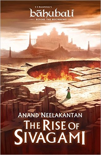 The Rise of Sivagami by Anand Neelakantan Bahubali Book Review, Buy Online