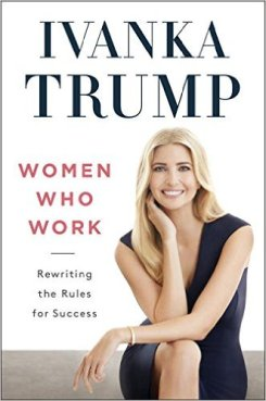 Women Who Work by Ivanka Trump Book Review, Buy Online