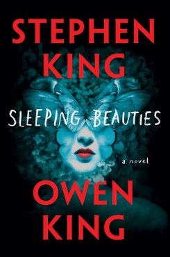 Sleeping Beauties by Stephen King, Owen King Book Review, Buy Online