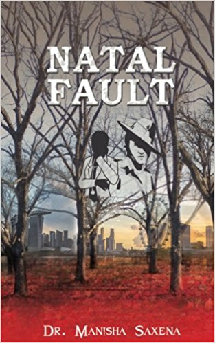 Natal Fault by Manisha Saxena Book Review, Buy Online