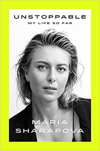 Unstoppable by Maria Sharapova Biography, Book Review, Buy Online