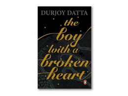 The Boy with A Broken Heart Durjoy Datta Book Review