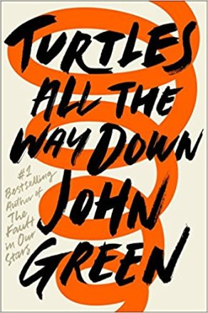 Turtles All the Way Down by John Green, Book Review, Buy Online